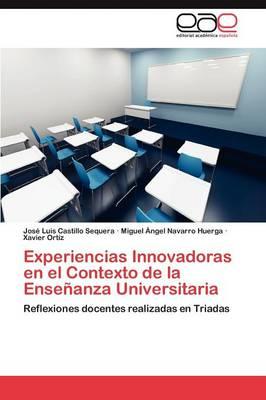 Experiencias Innovadoras En El Contexto de La Ensenanza Universitaria (Paperback)
