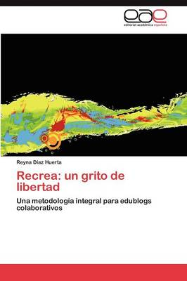 Recrea: Un Grito de Libertad (Paperback)