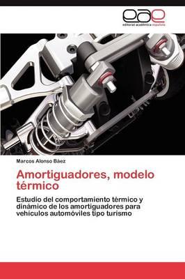 Amortiguadores, Modelo Termico (Paperback)