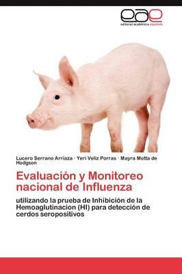 Evaluacion y Monitoreo Nacional de Influenza (Paperback)