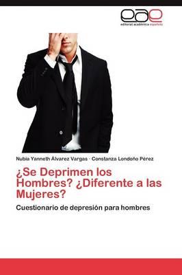 Se Deprimen Los Hombres? Diferente a Las Mujeres? (Paperback)