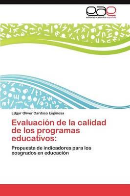 Evaluacion de La Calidad de Los Programas Educativos (Paperback)
