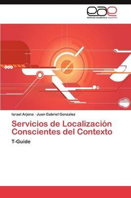 Servicios de Localizacion Conscientes del Contexto (Paperback)