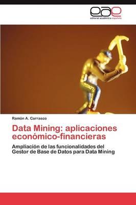 Data Mining: Aplicaciones Economico-Financieras (Paperback)