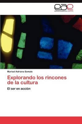 Explorando Los Rincones de la Cultura (Paperback)