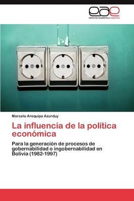 La Influencia de La Politica Economica (Paperback)