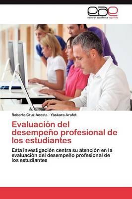 Evaluacion del Desempeno Profesional de Los Estudiantes (Paperback)