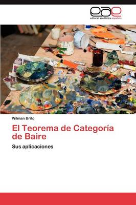 El Teorema de Categoria de Baire (Paperback)