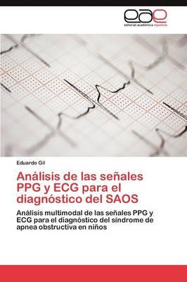 Analisis de Las Senales Ppg y ECG Para El Diagnostico del Saos (Paperback)