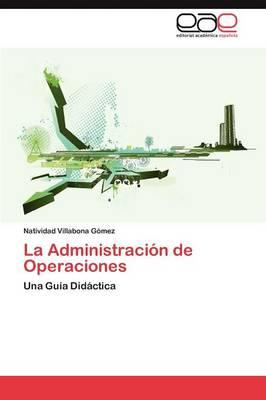 La Administracion de Operaciones (Paperback)