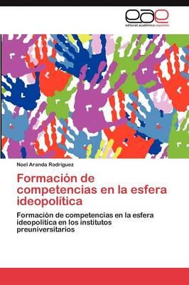Formacion de Competencias En La Esfera Ideopolitica (Paperback)