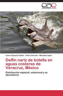 Delfin Nariz de Botella En Aguas Costeras de Veracruz, Mexico (Paperback)