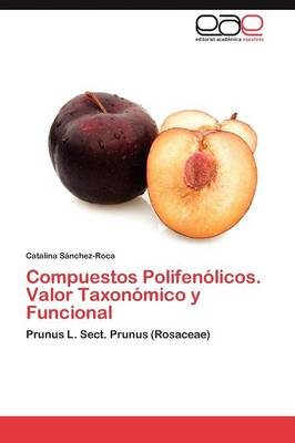 Compuestos Polifenolicos. Valor Taxonomico y Funcional (Paperback)
