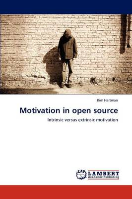 Motivation in Open Source (Paperback)