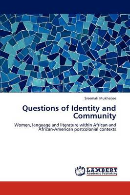 Questions of Identity and Community (Paperback)