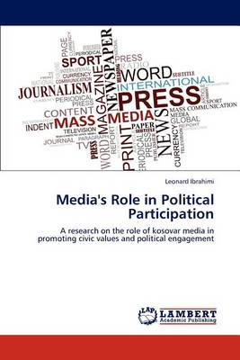 Media's Role in Political Participation (Paperback)
