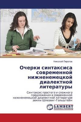 Ocherki Sintaksisa Sovremennoy Nizhnenemetskoy Dialektnoy Literatury (Paperback)