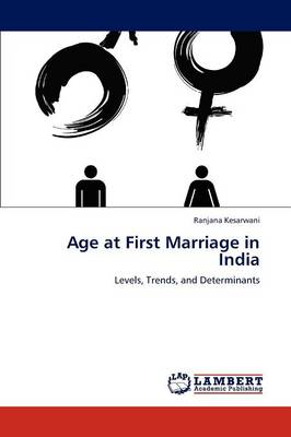 Age at First Marriage in India (Paperback)