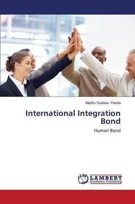 International Integration Bond (Paperback)