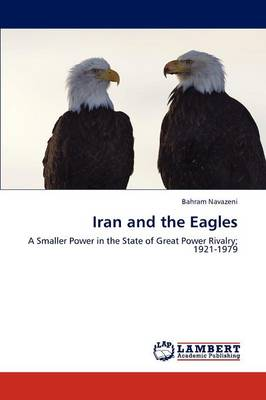 Iran and the Eagles (Paperback)