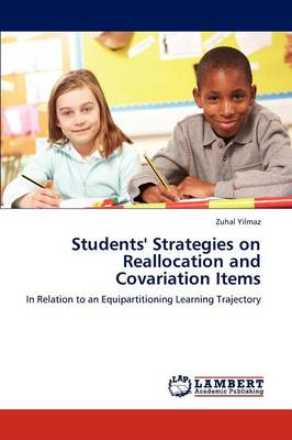 Students' Strategies on Reallocation and Covariation Items (Paperback)