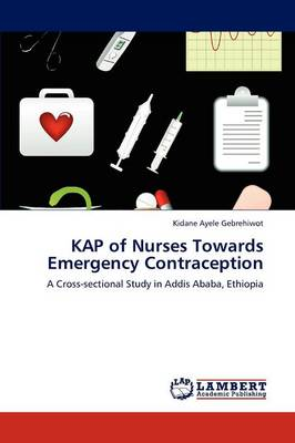 Kap of Nurses Towards Emergency Contraception (Paperback)