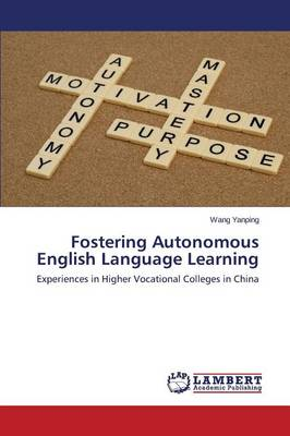 Fostering Autonomous English Language Learning (Paperback)