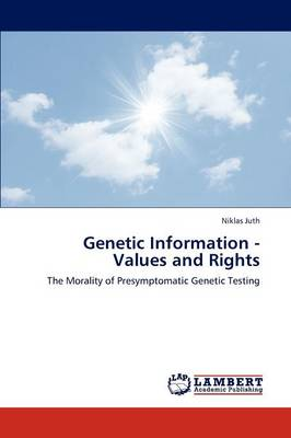 Genetic Information - Values and Rights (Paperback)