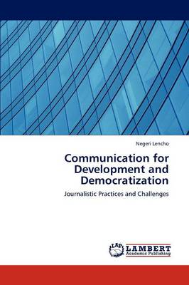 Communication for Development and Democratization (Paperback)