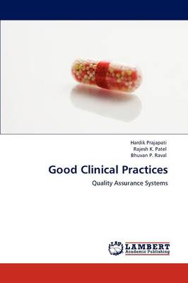 Good Clinical Practices (Paperback)