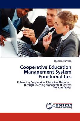 Cooperative Education Management System Functionalities (Paperback)