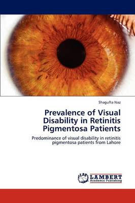 Prevalence of Visual Disability in Retinitis Pigmentosa Patients (Paperback)