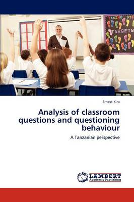 Analysis of Classroom Questions and Questioning Behaviour (Paperback)