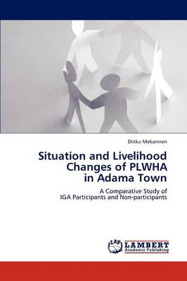 Situation and Livelihood Changes of Plwha in Adama Town (Paperback)