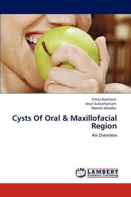 Cysts of Oral & Maxillofacial Region (Paperback)