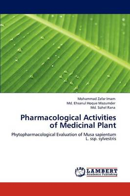 Pharmacological Activities of Medicinal Plant (Paperback)