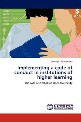 Implementing a Code of Conduct in Institutions of Higher Learning (Paperback)