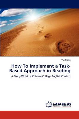 How to Implement a Task-Based Approach in Reading (Paperback)