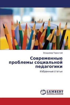 Sovremennye Problemy Sotsial'noy Pedagogiki (Paperback)