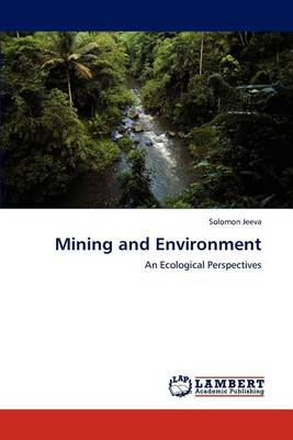 Mining and Environment (Paperback)