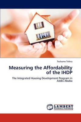 Measuring the Affordability of the Ihdp (Paperback)