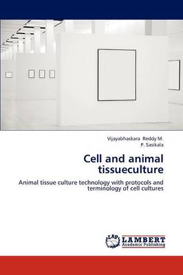 Cell and Animal Tissueculture (Paperback)