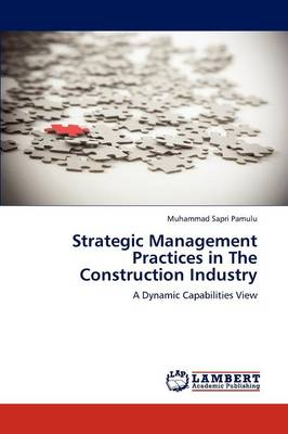 Strategic Management Practices in the Construction Industry (Paperback)