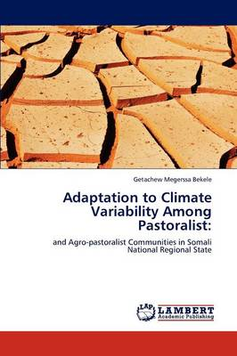 Adaptation to Climate Variability Among Pastoralist (Paperback)