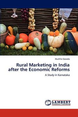 Rural Marketing in India After the Economic Reforms (Paperback)