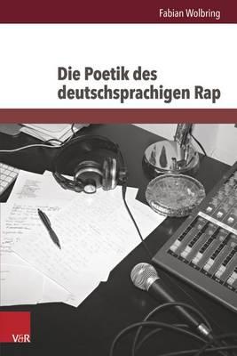 Die Poetik Des Deutschsprachigen Rap - Westwarts 2 (Hardback)