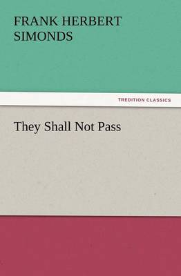 They Shall Not Pass (Paperback)
