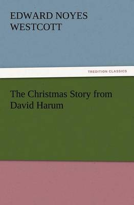 The Christmas Story from David Harum (Paperback)