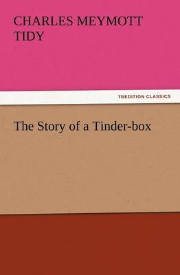 The Story of a Tinder-Box (Paperback)