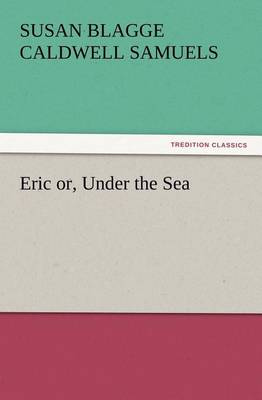 Eric Or, Under the Sea (Paperback)
